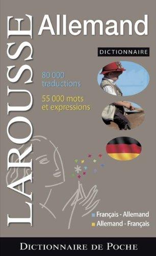 Larousse Dictionnaire De Poche. (Neubearbeitung): Dictionnaire francais-allemand/allemand-francais. Taschenwörterbuch französisch-deutsch/. Abkürzungen und Eigennamen