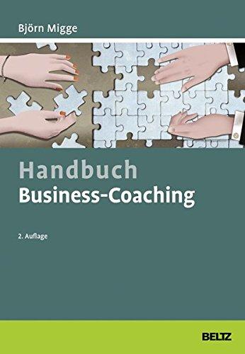 Handbuch Business-Coaching (Beltz Weiterbildung / Fachbuch)