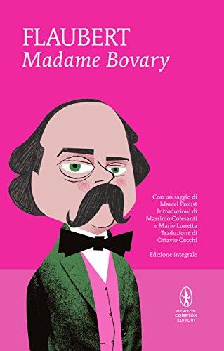 Madame Bovary e Tre racconti (eNewton Classici)