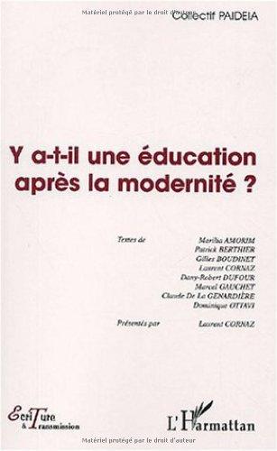 Y a-t-il une éducation après la modernité ?