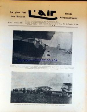 AIR (L') [No 142] du 01/10/1925 - LE COLONEL POLONAIS RAYSKI SUR AVION BREGUET - A PROPOS D'UN RAID INTERROMPU PAR MORTANE - LES AVIATEURS JAPONAIS SONT A PARIS - LA COLLABORATION DE LA FRANCE ET DE L'ESPAGNE DANS LE DOMAINE AERONAUTIQUE - SOUVENIRS SUR GEORGES MADON - LE LABORATOIRE AERODYNAMIQUE DE CUATRO VIENTOS - L'AVIATION AU MAROC - LES AVIATEURS THIERRY ET COSTES - NOGUES ET MORAIN par Collectif