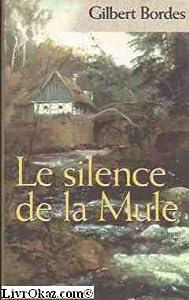 """Afficher """"Le silence de la Mule"""""""