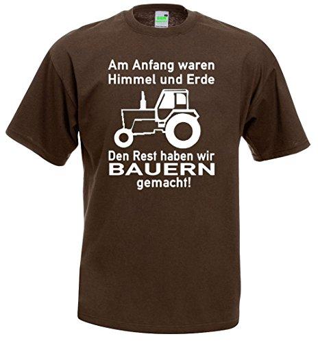 Landwirt T-Shirt | Am Anfang waren Himmel und Erde, den Rest haben wir Bauern gemacht Braun