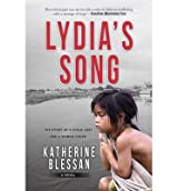 [(Lydia's Song: The Story of a Child Lost and a Woman Found)] [ By (author) Katherine Blessan ] [September, 2014]