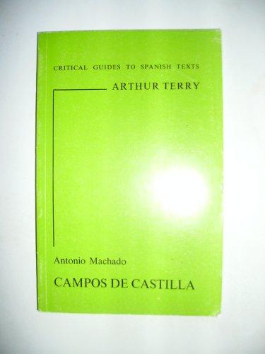 Antonio Machado's Campos de Castilla (Critical Guides to Spanish Texts)
