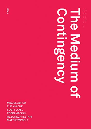 The Medium of Contingency (Redactions)