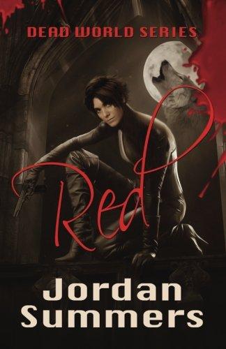 Red: Dead World (Jordan Summers)
