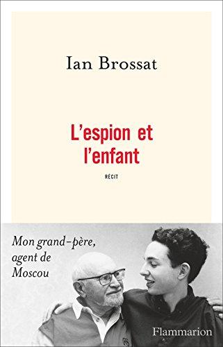 L'espion et l'enfant (DOCS, TEMOIGNAG) par Ian Brossat