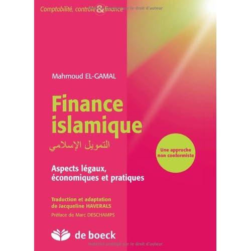 Finance islamique aspects légaux, économiques et pratiques