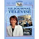 Le Journal télévisé...