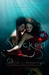 Wicked: Volume 1 (A Wicked Trilogy)