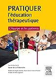 Pratiquer l'éducation thérapeutique - L'équipe et les patients