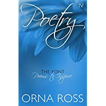 Poetry IV: The Font: Poems to Inspire (Inspirational Poetry Pamphlets)