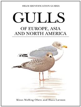 Gulls of Europe, Asia and North America (Helm Identification Guides) de [Olsen, Klaus Malling]