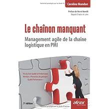 Le chaînon manquant : Management agile de la chaîne logistique en PMI