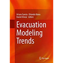 Evacuation Modeling Trends