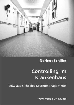 Controlling im Krankenhaus: DRG aus Sicht des Kostenmanagements thumbnail