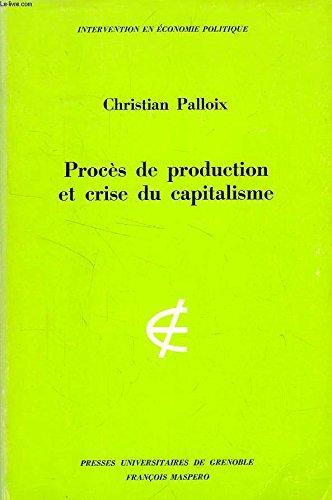 Procès de production et crise du capitalisme par Christian Palloix