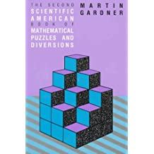Second Scientific American Book of Mathematical Puzzles and Diversions