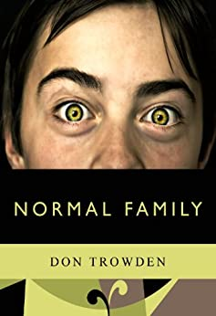 Normal Family (English Edition) di [Trowden, Don]