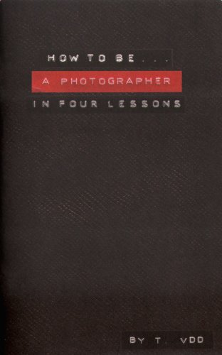 how-to-be-a-photographer-in-four-lessons