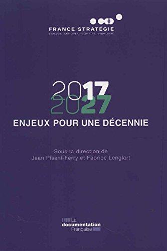 2017-2027 - 12 enjeux pour une élection présidentielle par France Stratégie