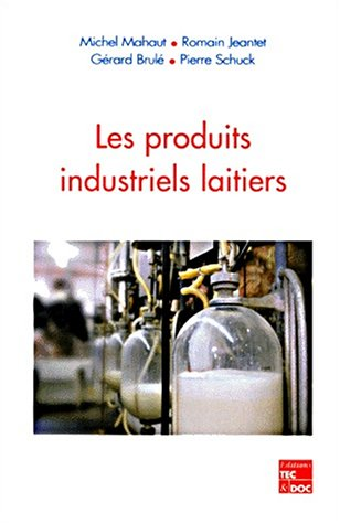 Les produits industriels laitiers