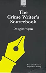 The Crime Writer's Sourcebook (Writers' guides)