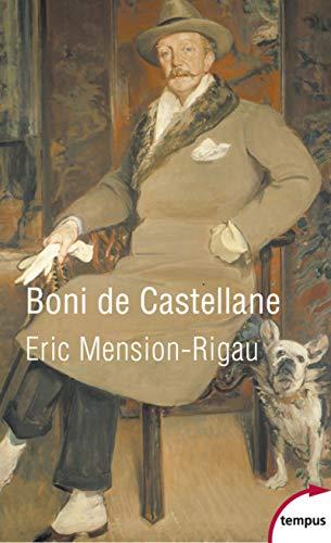 Boni de Castellane par Eric MENSION-RIGAU