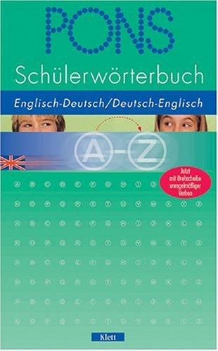 Klett PONS Schülerwörterbuch Englisch. Englisch - Deutsch / Deutsch - Englisch
