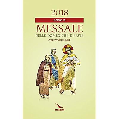 Messale Delle Domeniche E Feste 2018. Anno B