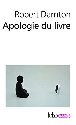 Apologie du livre: Demain, aujourd'hui, hier