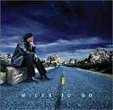 Songtexte von Billy Paul Williams - Miles to Go