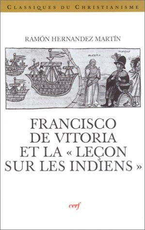 Francisco de Vitoria et la Leçon sur les Indiens