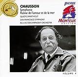 Chausson : Symphonie, Poème de l'amour et de la mer [Import USA]