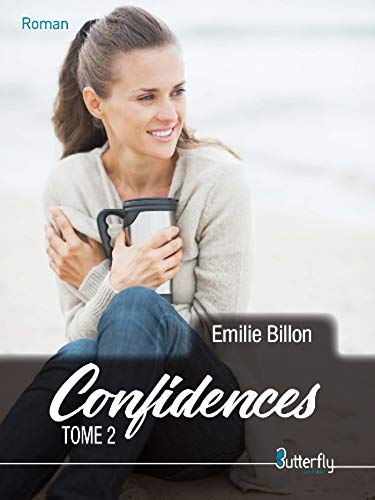 Confidences - Tome 2 (Roman) par Emilie Billon