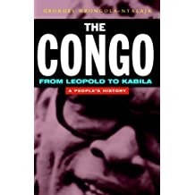 The Congo from Leopold to Kabila: A People's History