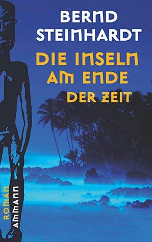 Buchseite und Rezensionen zu 'Die Inseln am Ende der Zeit: Roman' von Steinhardt