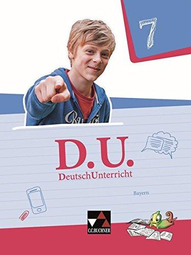 D.U. – DeutschUnterricht - Bayern / D.U. Bayern 7