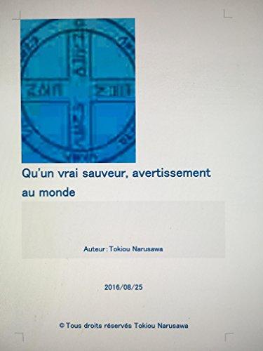 quun-vrai-sauveur-avertissement-au-monde-french-edition