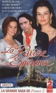 La Rivière Espérance - Vol.2 [VHS]