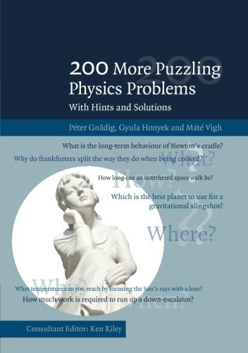 200 More Puzzling Physics Problems: With Hints and Solutions by P??ter Gn???dig (2016-05-25)