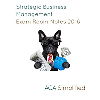 Strategic Business Management Exam Room Notes 2018