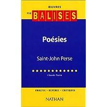 Poésies, Saint John Perse : Eloges, La gloire des rois, Anabase by Claude Puzin (2002-05-31)