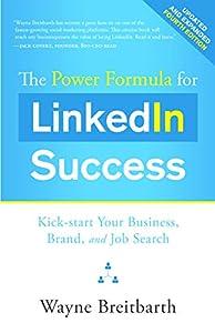 empresas de web: The Power Formula for Linkedin Success (Fourth Edition - Completely Revised): Ki...