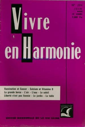VIVRE EN HARMONIE [No 204] du 01/06/1970