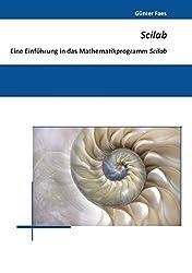 Scilab: Eine Einführung in das Mathematikprogramm Scilab