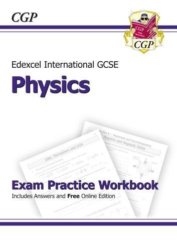 Edexcel International GCSE Physics Exam Practice Workbook with Answers (A*-G Course) (Edexcel Certificate)