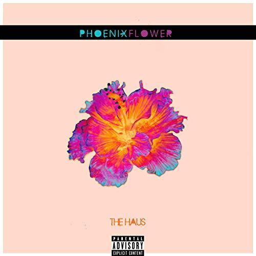 Phoenix Flower [Explicit] Phoenix Flower