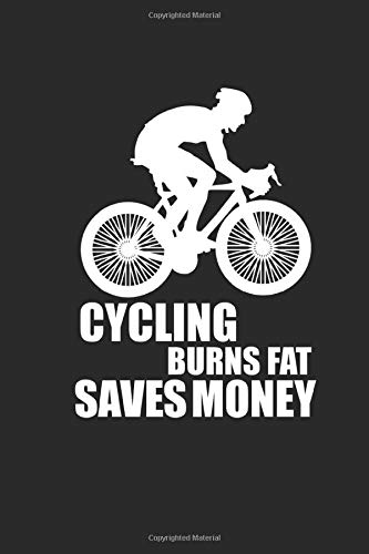 CYCLING BURNS FAT SAVES MONEY: Rad Notizbuch Mountain Bike Planner Cycle Notebook Cyclist Journal 6x9 kariert squared